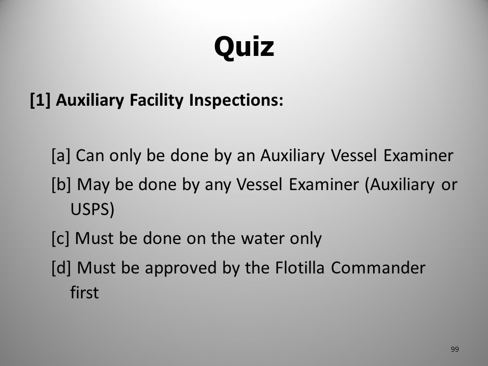 Quiz [1] Auxiliary Facility Inspections: